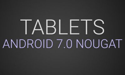 Tablets with Android 7.0 Nougat